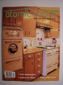 JUST ARRIVED THE SPRING ISSUE OF ATOMIC RANCH - THE MAGAZINE FOR THE MID-CENTURY MODERN ENTHUSIAST - COME AND GET IT - $6.95 each