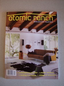 Atomic Ranch Magazine - the summer issue has finally arrived!!!! - come and get it - small supply - SOLD OUT