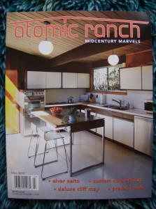THE FALL ISSUE OF THE ATOMIC RANCH MAGAZINE IS NOW IN... COME AND GET IT - SOLD OUT